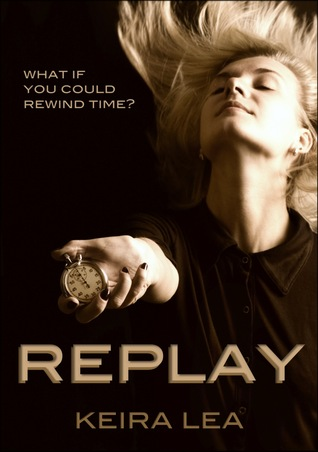 Replay by Keira Lea