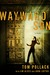 Wayward Son by Tom Pollack