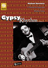 Gypsy Rhythm (Volume 1): A Tutorial For Gypsy Jazz Rythm Guitar