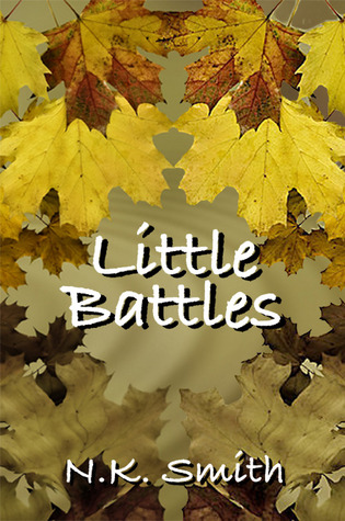 Little Battles (Old Wounds, #2)
