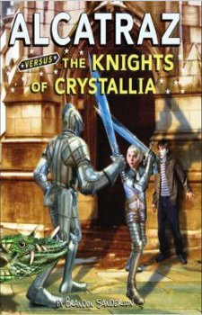 Alcatraz Versus the Knights of Crystallia by Brandon Sanderson
