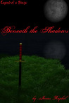 Legend of a Ninja: Beneath the Shadows