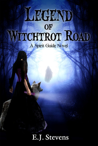 Legend of Witchtrot Road by E.J. Stevens