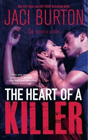 The Heart of a Killer by Jaci Burton