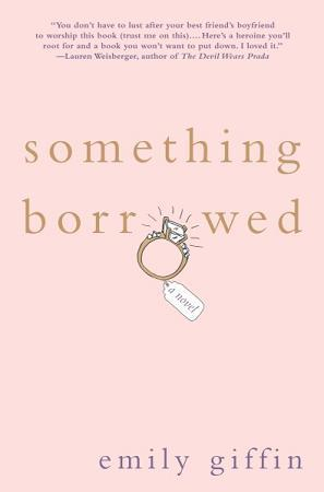 Something Borrowed (Darcy & Rachel #1)