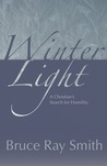 Winter Light: A Christian's Search for Humility