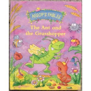 The Ant And The Grasshopper (Aesop's Fables)