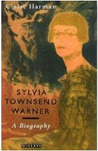 Sylvia Townsend Warner: A Biography