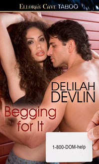 Begging For It by Delilah Devlin