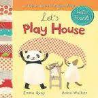 Let's Play House: A Book about Imagination.