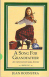A Song for Grandfather (An Adventist Girl Story; Bk. 1)