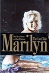 Marilyn: 2the Last Take