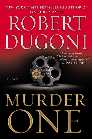 Murder One by Robert Dugoni