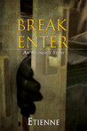 Break and Enter (Avondale Stories, #3)