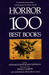Horror: The 100 Best Books