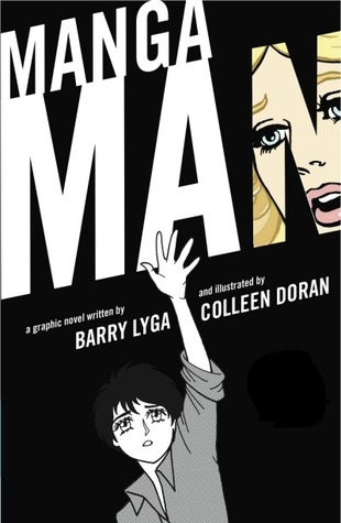 Mangaman by Barry Lyga