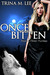 Once Bitten (Alexa O'Brien,...