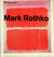 Mark Rothko. Exhibition hel...