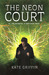 The Neon Court (Matthew Swi...