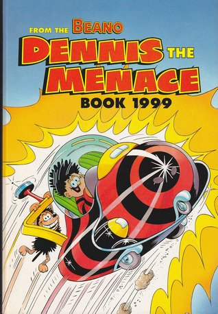 Dennis the Menace Book 1999 by D.C. Thomson & Company Limited