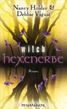 Hexenerbe (Wicked, #3)