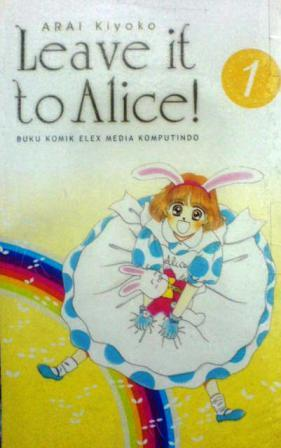 Leave it to Alice! Vol. 1