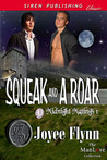 Squeak And A Roar (Midnight Matings, #1)