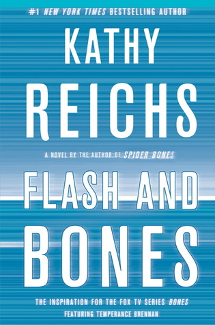 Flash and Bones (Temperance Brennan, #14)