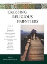 Crossing Religious Frontiers: Studies In Comparative Religion