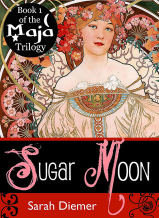 Sugar Moon by Sarah Diemer