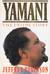 Yamani: The Inside Story