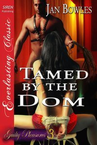 Tamed by the Dom by Jan Bowles
