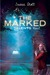 The Marked (Delcroix Academ...