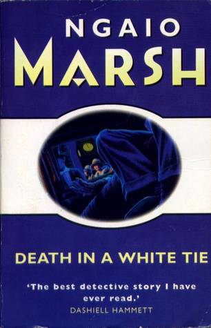 Death in a White Tie by Ngaio Marsh