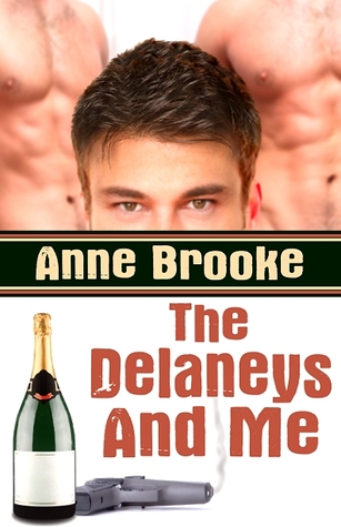 The Delaneys And Me by Anne Brooke