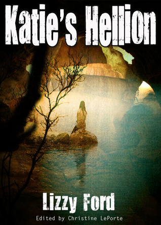 Katie's Hellion (Rhyn Trilogy, #1)