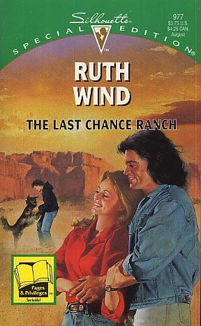 The Last Chance Ranch by Ruth Wind