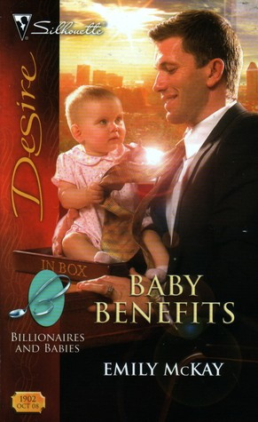 Baby Benefits (Billionaires and Babies #3) by Emily McKay