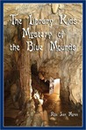 The Library Kids Mystery of the Blue Mounds