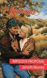 Impulsive Proposal (Harlequin Romance #3039)