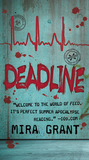 Deadline (Newsflesh Trilogy #2)