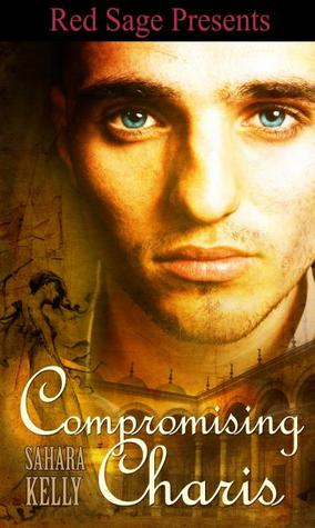 Compromising Charis by Sahara Kelly