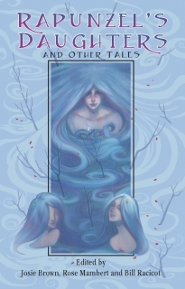 Rapunzel's Daughters and Other Tales by Josie E. Brown
