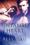 Untamed Heart by Ally Blue