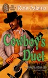 The Cowboy's Duet by Roni Adams