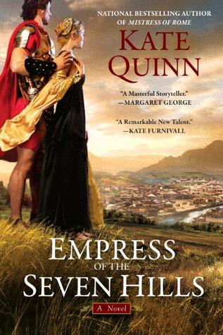 Empress of the Seven Hills (Rome, #3)