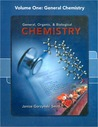 General, Organic & Biological Chemistry, Volume 1: General Chemistry