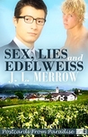 Sex, Lies and Edelweiss