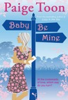 Baby Be Mine (Johnny Be Good, #2)