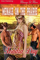 Menage on the Prairie by Xondra Day